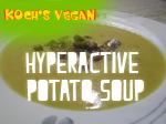hyperactive potato soup